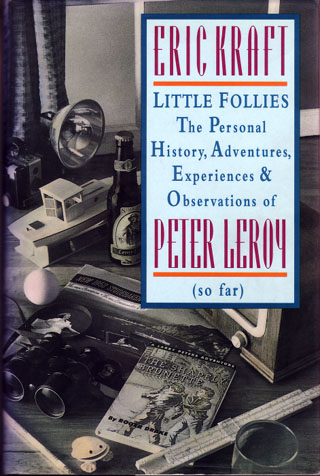 Image for Little Follies: The Personal History, Adventures, Experiences & Observations of Peter Leroy (So Far)